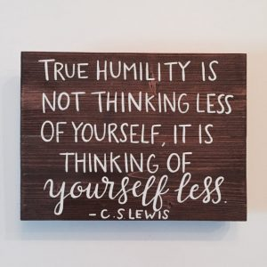 https://www.etsy.com/listing/387040986/handcrafted-wood-sign-true-humility-is?ga_order=most_relevant&ga_search_type=all&ga_view_type=gallery&ga_search_query=true%20humility%20cs%20lewis&ref=sr_gallery_1